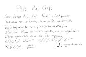 Test scrittura Pilot Art Craft